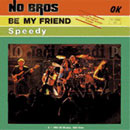 Be My Friend (7inch Single)