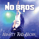 Mighty And More (Mini CD)