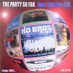 The Party So Far II (Rare Cuts Fan Edition CD)